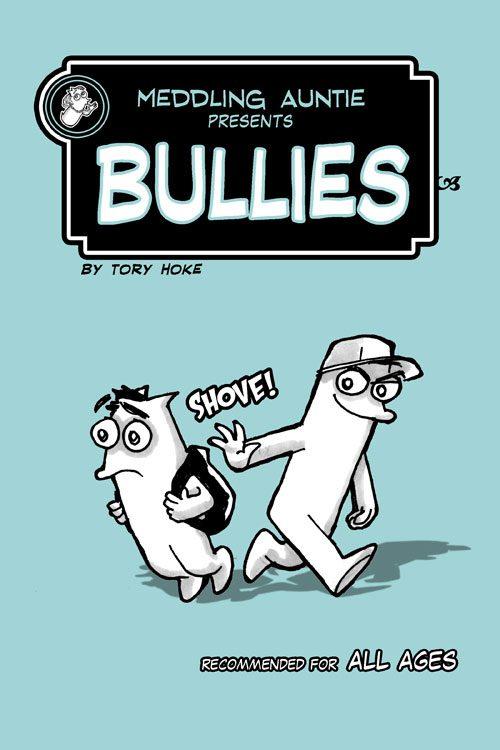 Meddling Auntie: Bullies