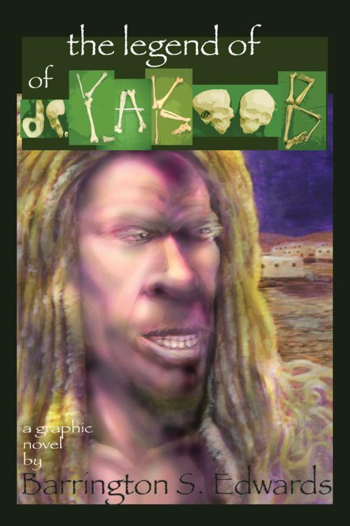 The Legend Of Dr Yakoob #1