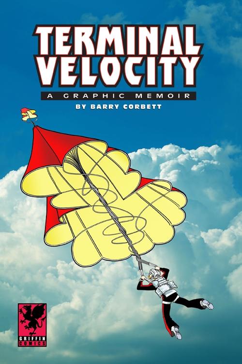 Terminal Velocity: A Graphic Memoir