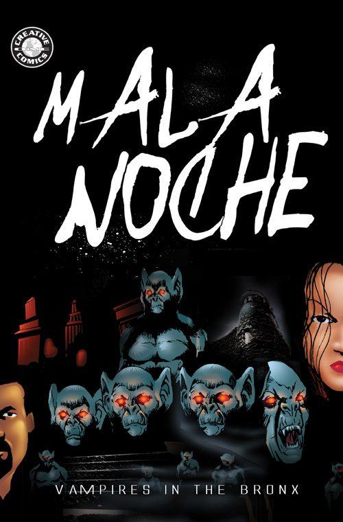 Mala Noche:  Vampires in the Bronx