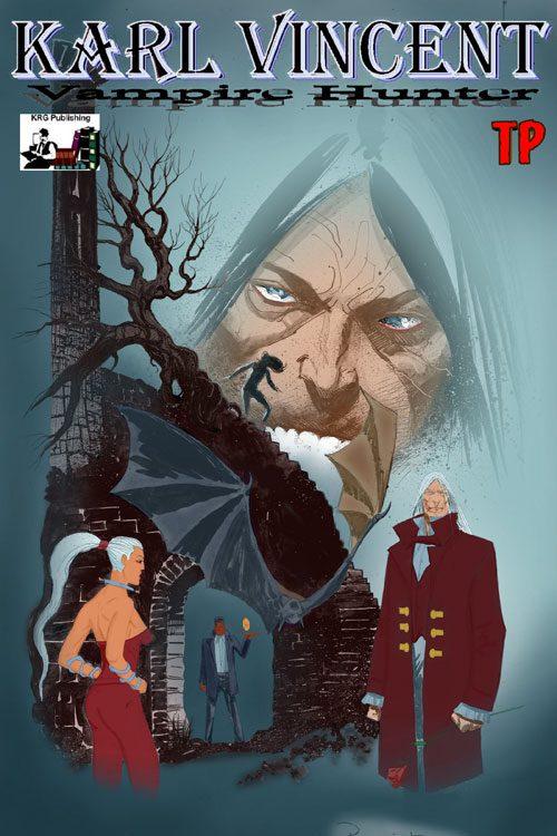 Karl Vincent Vampire Hunter Dracula Rising Vol 1