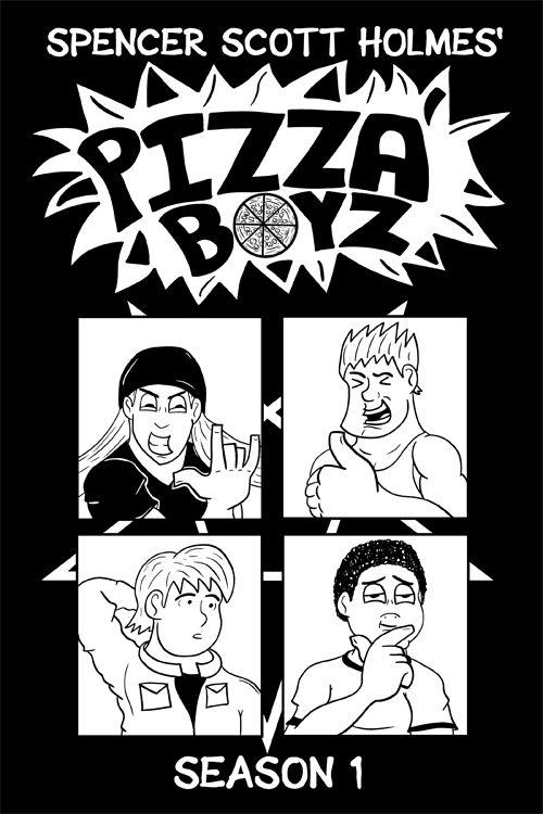 Pizza Boyz Season 1