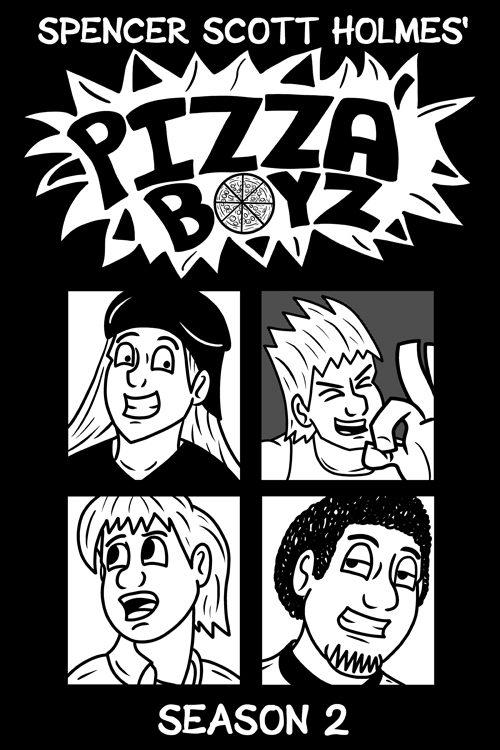 Pizza Boyz Season 2