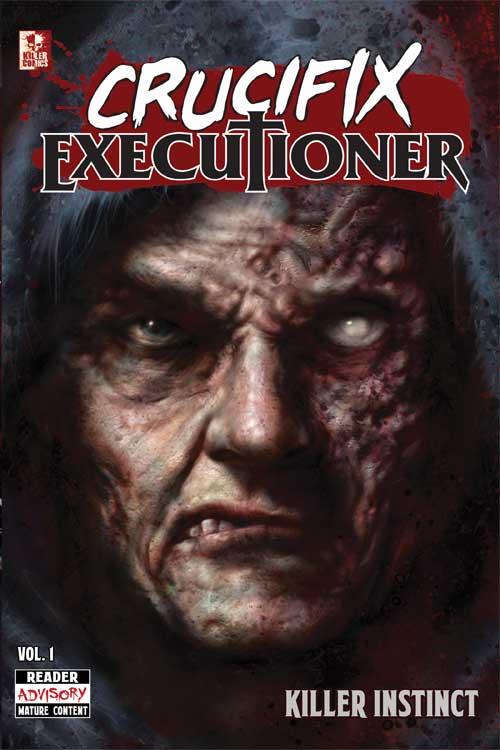 Crucifix Executioner Vol 1