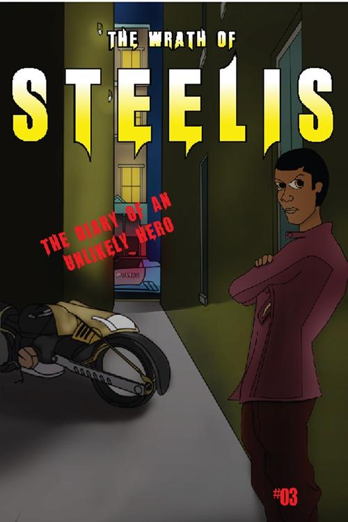 The Wrath Of Steelis #3