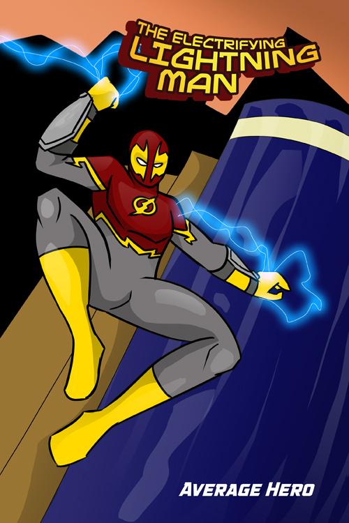 Electrifying Lightning Man Average Hero #1