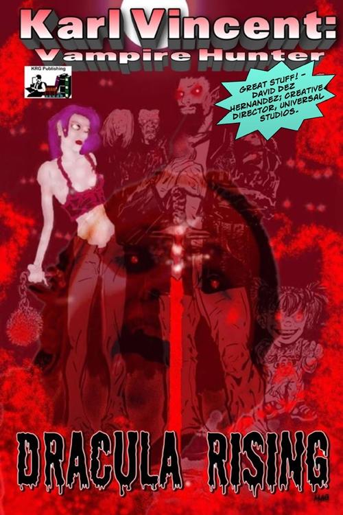 Karl Vincent: Vampire Hunter Dracula Rising #1
