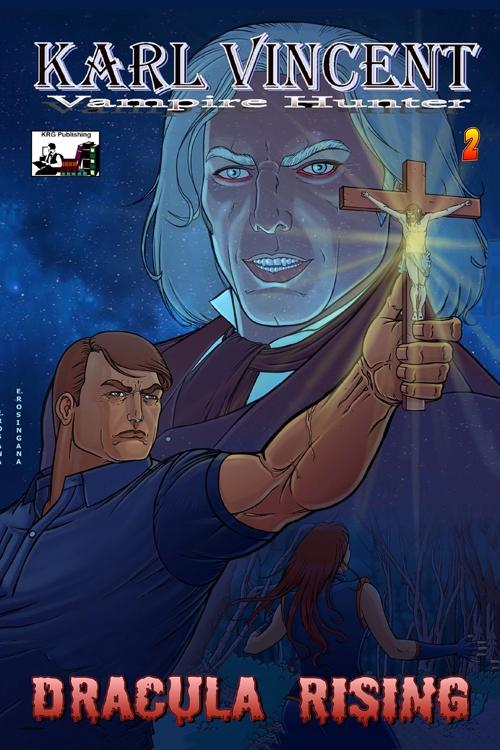 Karl Vincent Vampire Hunter Dracula Rising #2