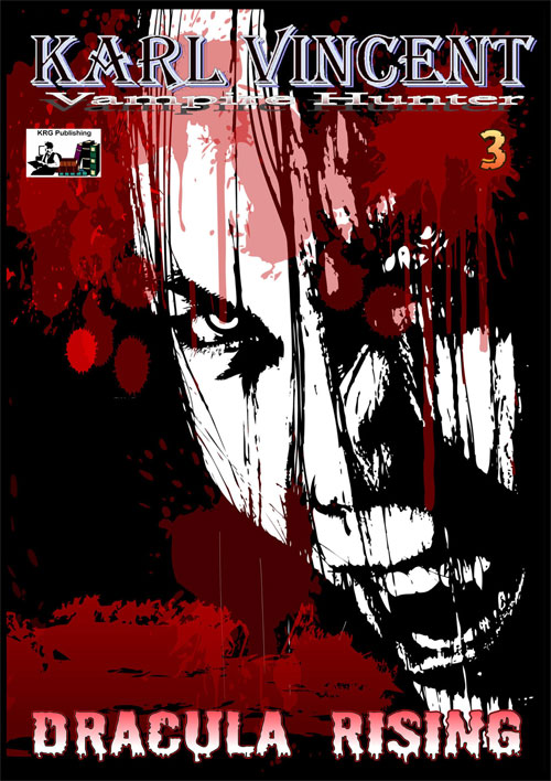 Karl Vincent Vampire Hunter Dracula Rising #3