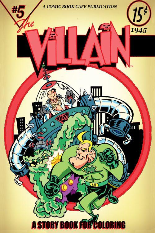 The Villain Next Door #5