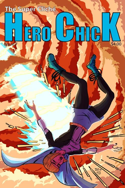 The Super Cliche Hero Chick #7